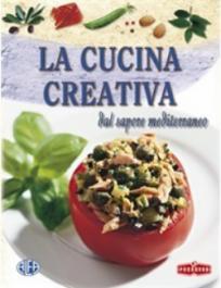 La cucina creativa dal sapore mediterranea