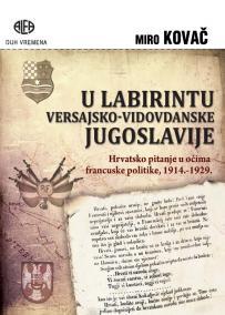 U labirintu versajsko-vidovdanske Jugoslavije