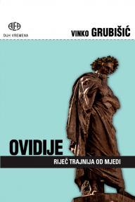 Ovidije: Riječ trajnija od mjedi