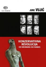 Konzervativna revolucija: Od Weimara do danas