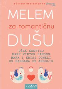 Melem za romantičnu dušu