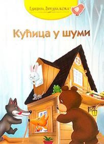 Kućica u šumi: ruska narodna priča
