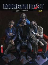 Morgan Lost: Crne novele 1-2-3