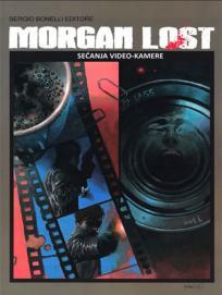 Morgan Lost 19: Sećanja video-kamere