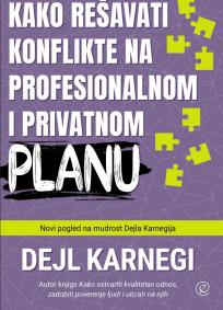 Kako rešavati konflikte na profesionalnom i privatnom planu