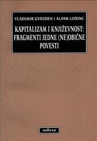 Kapitalizam i književnost: Fragmenti jedne (ne)obične povesti