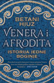 Venera i Afrodita: Istorija jedne boginje