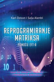 Reprogramiranje matriksa pomoću EFT-a