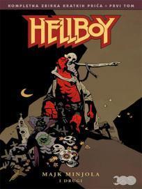 Hellboy tom 1: Kompletna zbirka kratkih priča