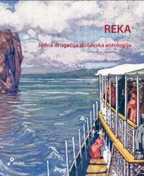 Reka: Jedna drugačija dunavska antologija
