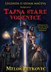 Legenda o sedam mačeva, knjiga prva: Tajna stare vodenice