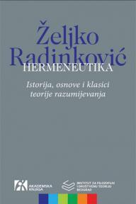 Hermeneutika: Istorija, osnove i klasici teorije razumijevanja