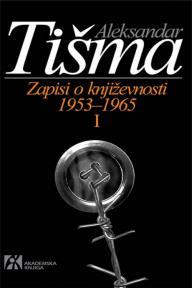 Zapisi o književnosti 1953-1965 I