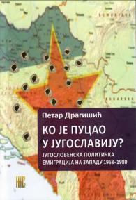 Ko je pucao u Jugoslaviju?