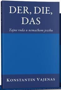 Der, Die, Das: Tajne roda u nemačkom jeziku