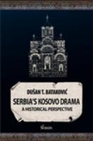Serbian´s Kosovo Drama, historical perspective