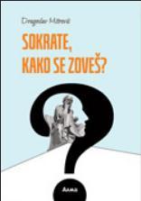Sokrate, kako se zoveš?