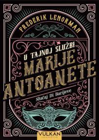 U tajnoj služni Marije Antoanete: Slučaj Di Barijeve