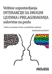 Veštine uspostavljanja interakcije sa drugim ljudima i prilagođavanja uslovima na poslu