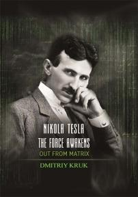 Nikola Tesla: The Force Awakens, Out From Matrix