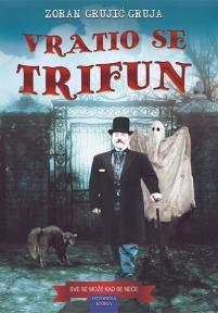 Vratio se Trifun