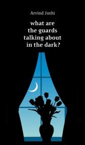 What are the Guards Talking About in the Dark?