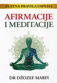 Afirmacije i meditacije