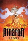 Atharon: Zloba