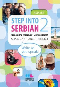 Step Into Serbian 2 - Serbian for foreigners Intermediate